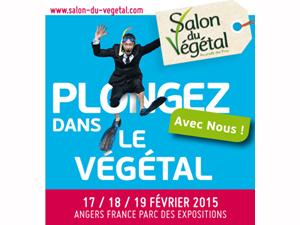 Rendez vous au Salon du Végétal 2015